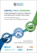 Survive, Thrive, Transform - Global Strategy for Women's, Children's and Adolescents' Health (2016–2030) - 2018 Monitoring Report: Current Status and Strategic Priorities